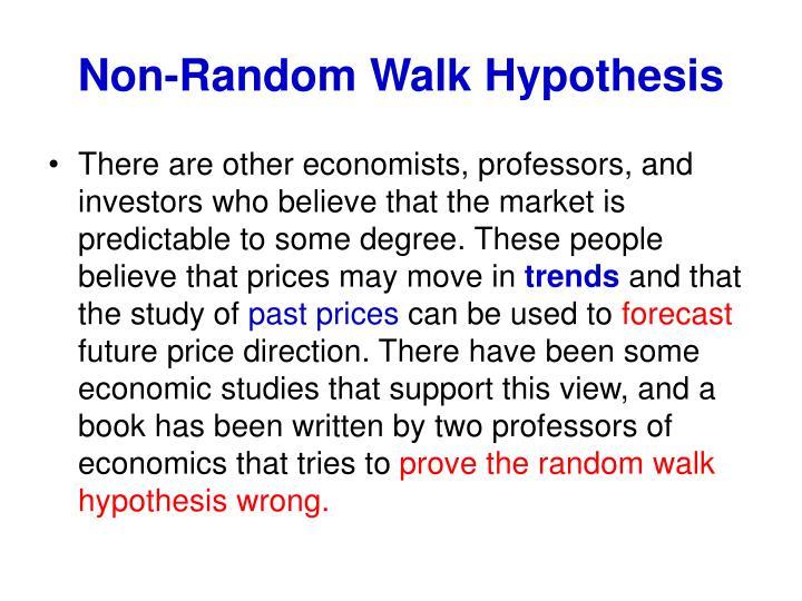 Non-Random Walk Hypothesis