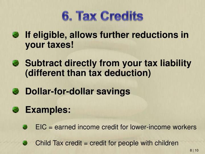 6. Tax Credits