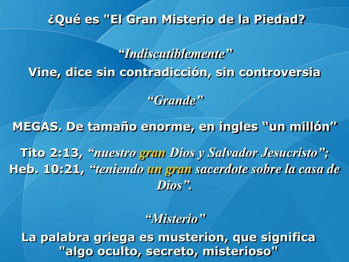 """¿Qué es """"El Gran Misterio de la Piedad?"""