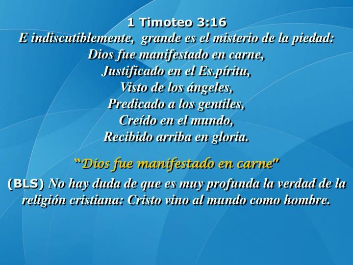 1 Timoteo 3:16
