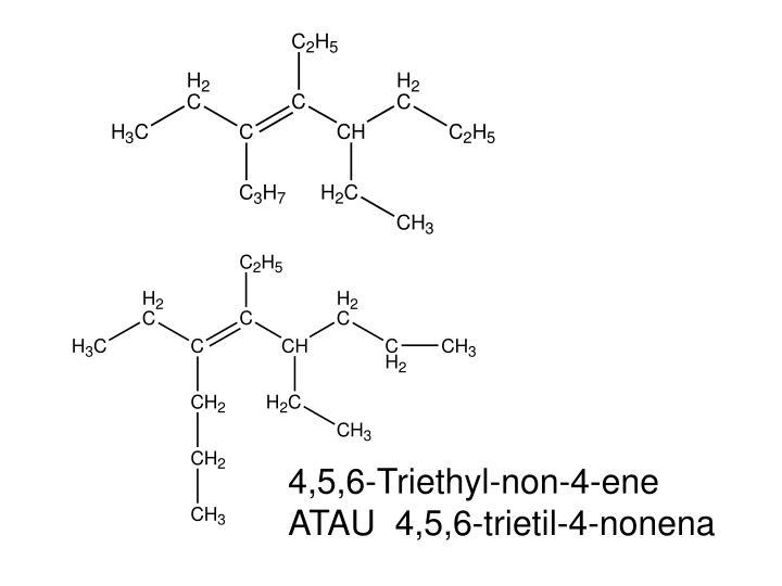 4,5,6-Triethyl-non-4-ene