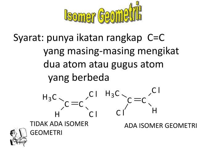 Isomer Geometri: