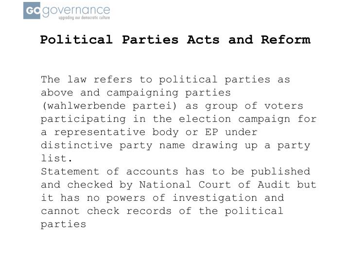Political Parties Acts and Reform