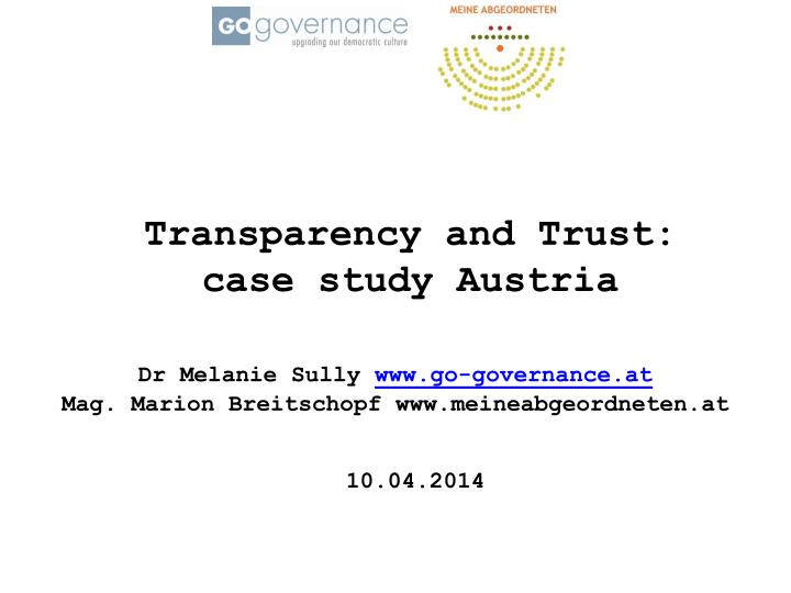 Transparency and Trust: