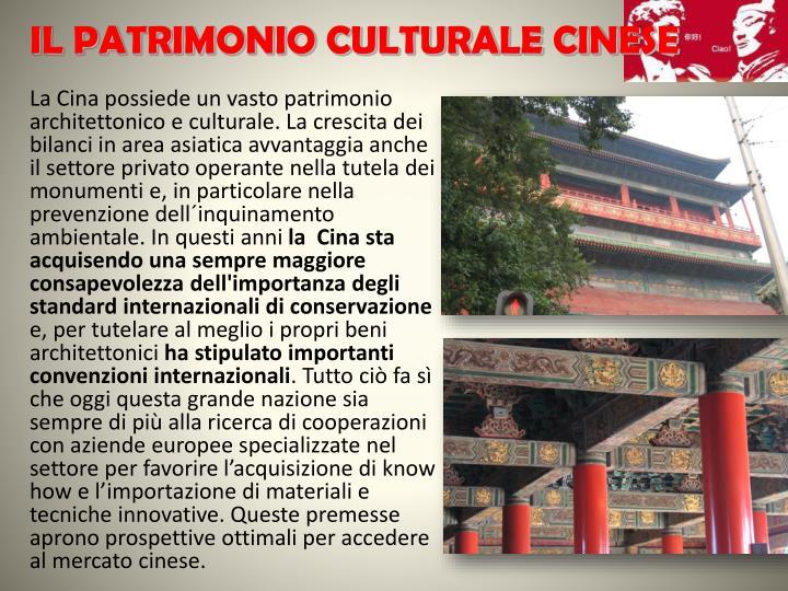 IL PATRIMONIO CULTURALE CINESE