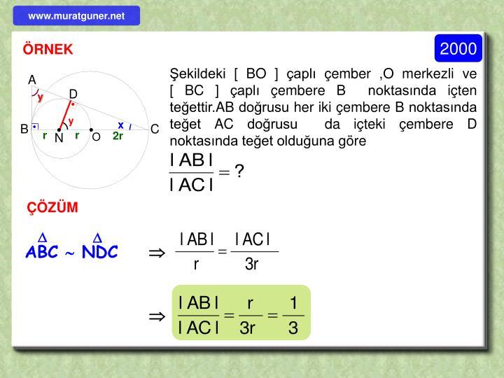 Şekildeki [ BO ] çaplı çember ,O merkezli ve                 [ BC ] çaplı çembere B  noktasında içten teğettir.AB doğrusu her iki çembere B noktasında teğet AC doğrusu  da içteki çembere D noktasında teğet olduğuna göre