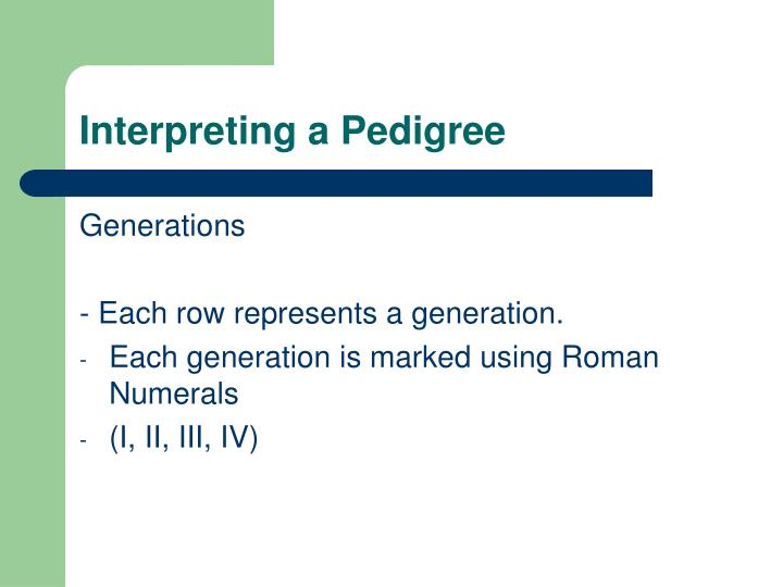 Interpreting a Pedigree
