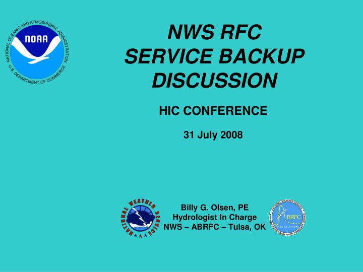 Nws rfc service backup discussion hic conference 31 july 2008