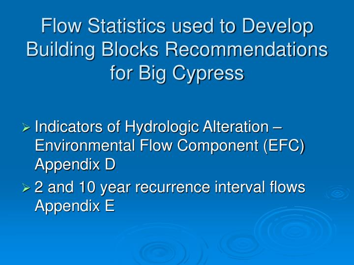 Flow statistics used to develop building blocks recommendations for big cypress