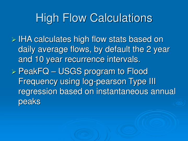 High Flow Calculations
