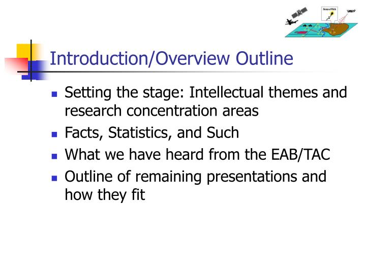 Introduction/Overview Outline
