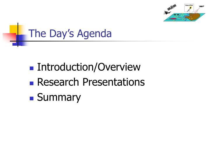 The Day's Agenda