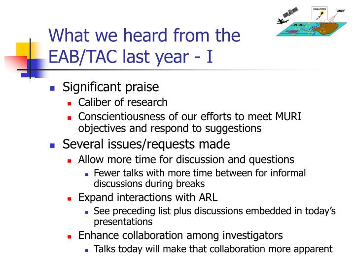 What we heard from the EAB/TAC last year - I