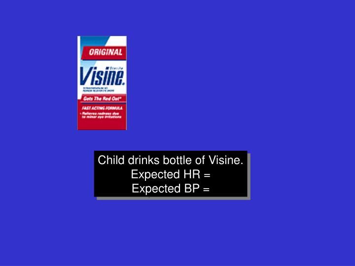 Child drinks bottle of Visine.