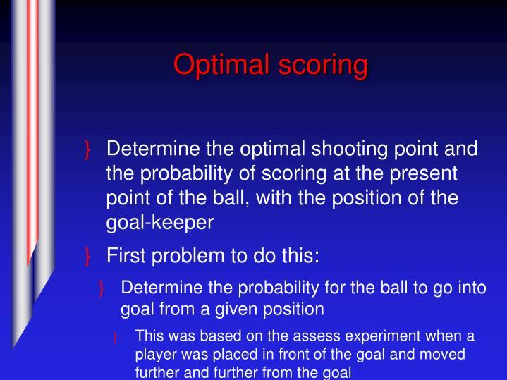 Optimal scoring