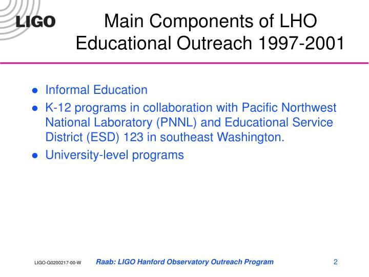 Main components of lho educational outreach 1997 2001