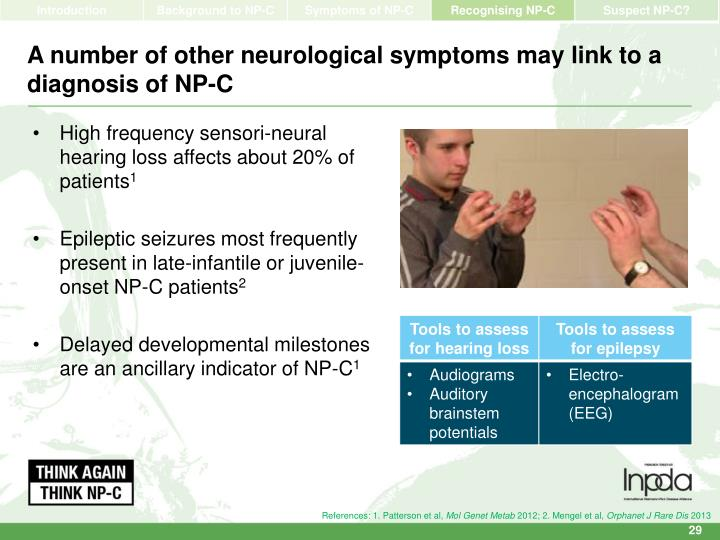 A number of other neurological symptoms may link to a diagnosis of NP-C
