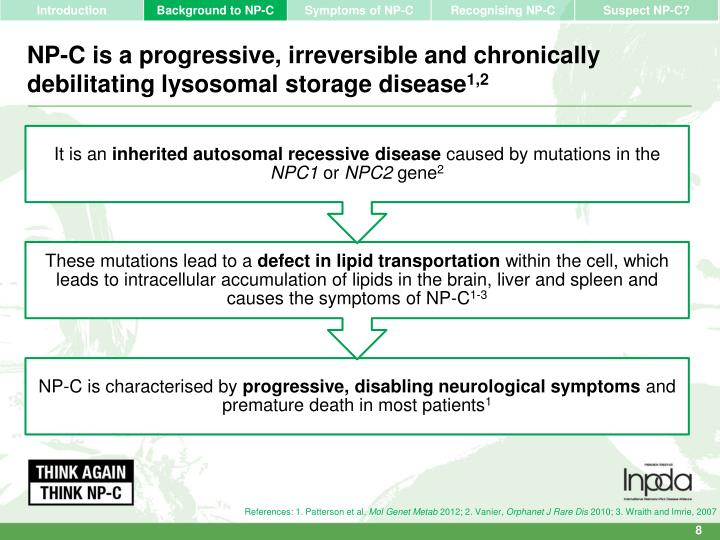 NP-C is a progressive, irreversible and chronically debilitating lysosomal storage disease