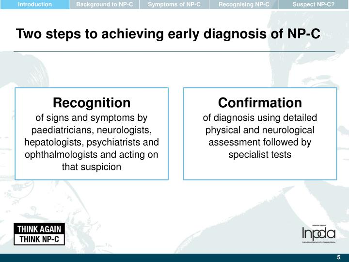 Two steps to achieving early diagnosis of NP-C