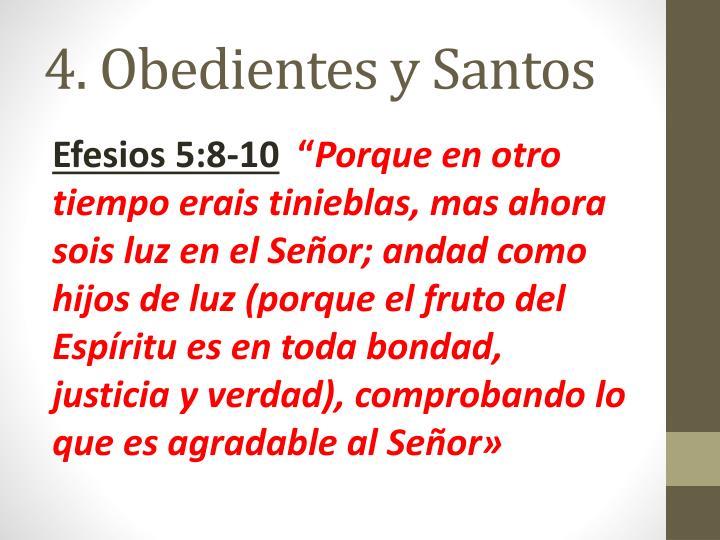 4. Obedientes y Santos