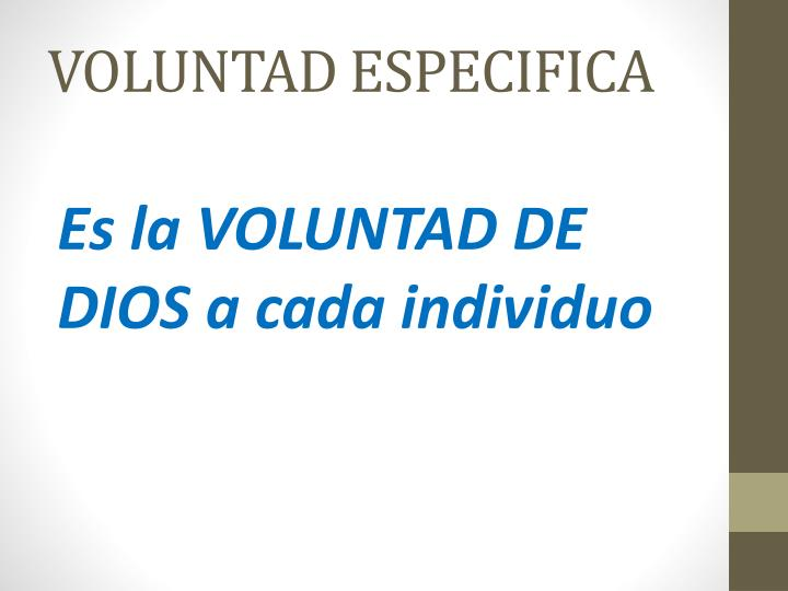 VOLUNTAD ESPECIFICA