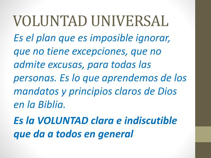 VOLUNTAD UNIVERSAL