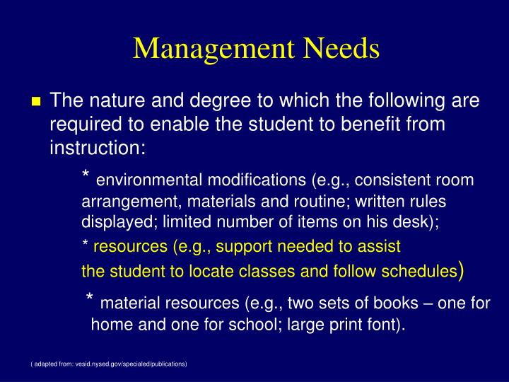 Management Needs
