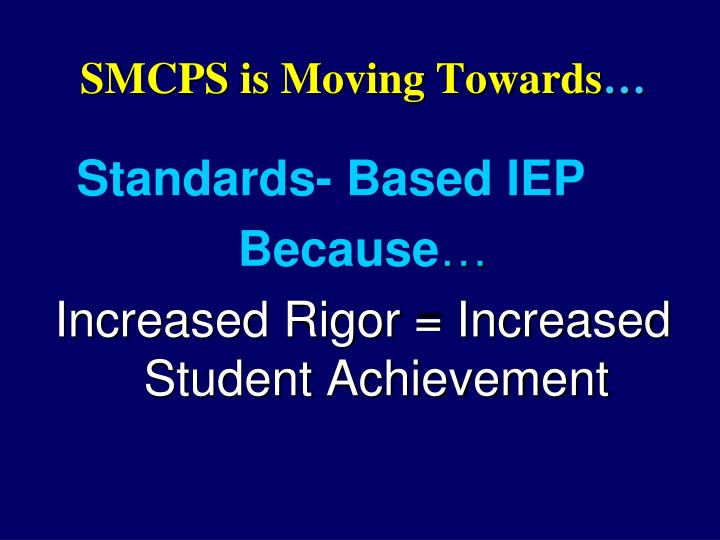 SMCPS is Moving Towards