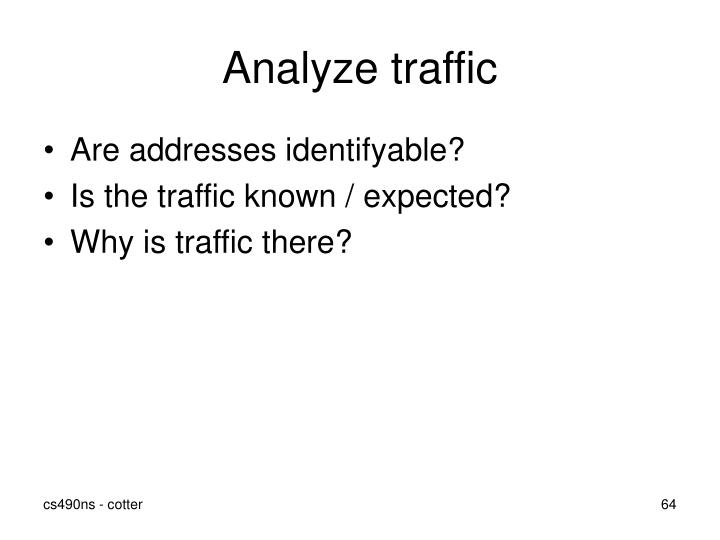 Analyze traffic