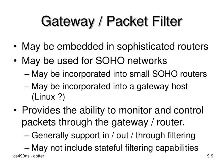 Gateway / Packet Filter