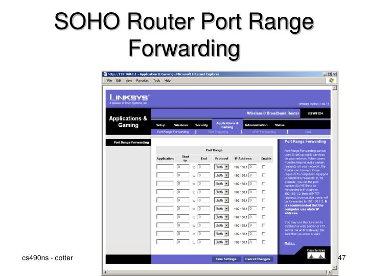 SOHO Router Port Range Forwarding