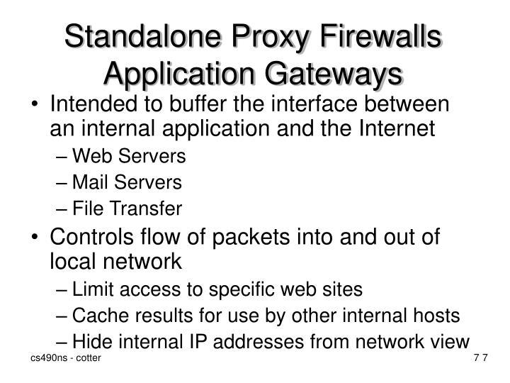 Standalone Proxy Firewalls