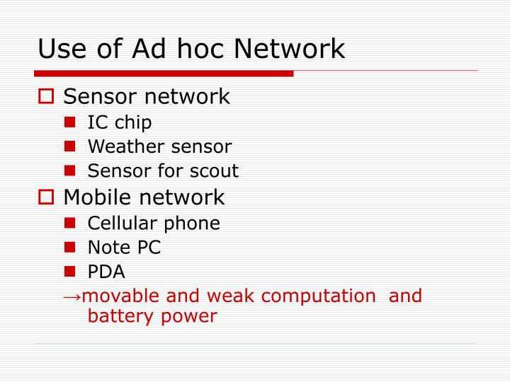 Use of ad hoc network