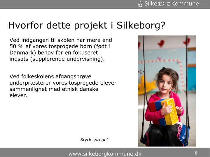 Hvorfor dette projekt i Silkeborg?