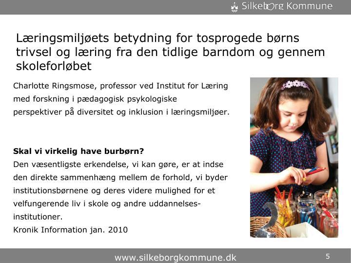 Læringsmiljøets betydning for tosprogede børns trivsel og læring fra den tidlige