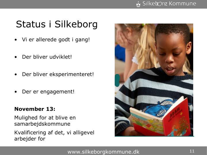Status i Silkeborg