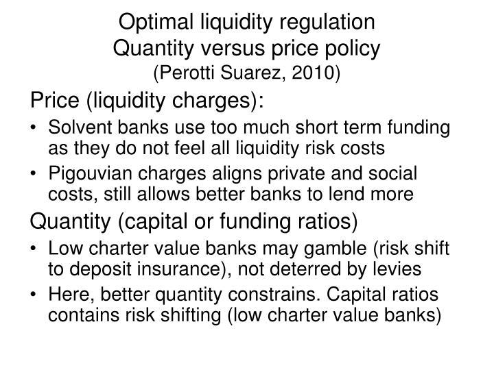 Optimal liquidity regulation