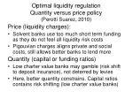 optimal liquidity regulation quantity versus price policy perotti suarez 2010