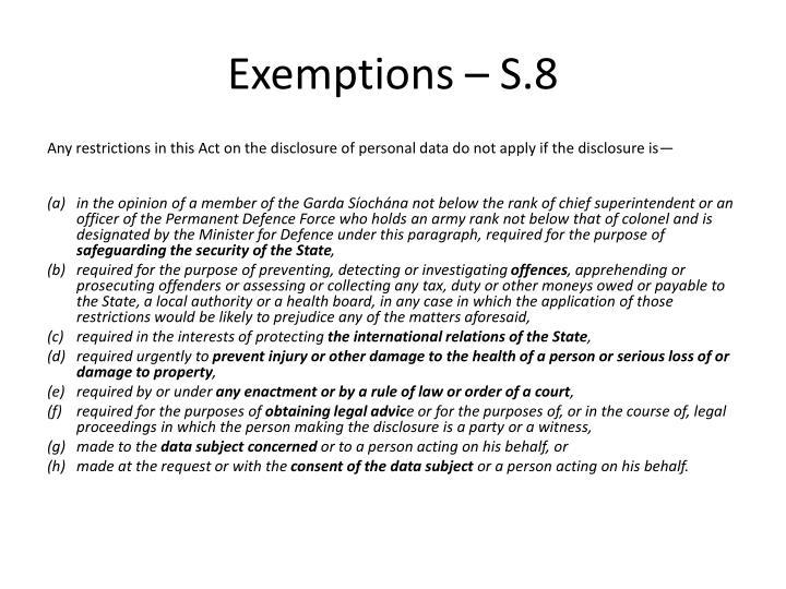 Exemptions – S.8
