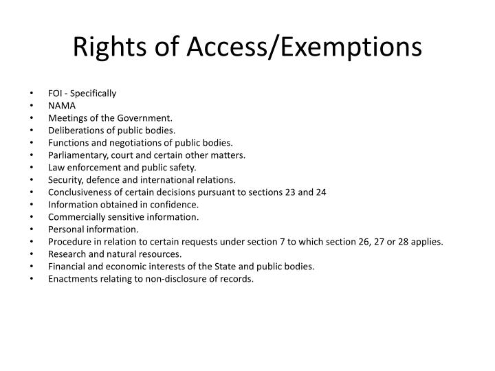 Rights of Access/Exemptions