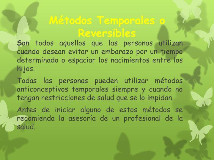 Métodos Temporales o Reversibles