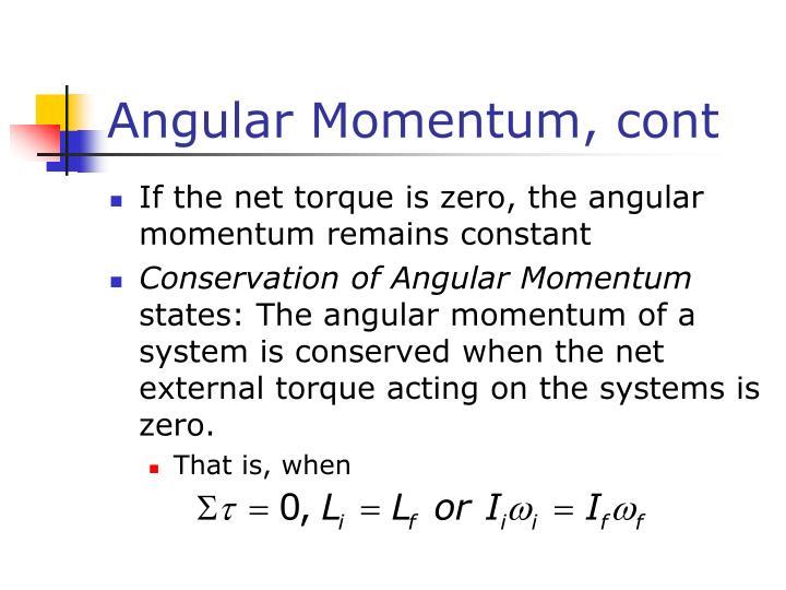 Angular Momentum, cont