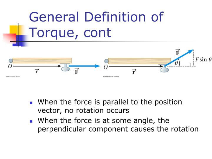 General Definition of Torque, cont