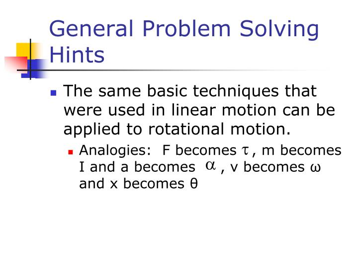 General Problem Solving Hints