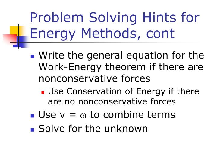 Problem Solving Hints for Energy Methods, cont