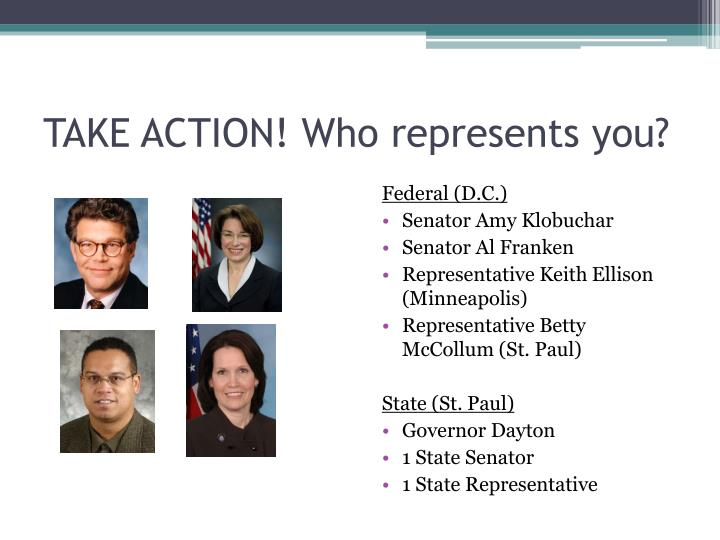 TAKE ACTION! Who represents you?