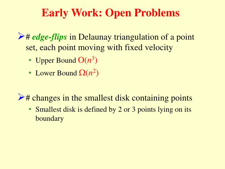 Early Work: Open Problems