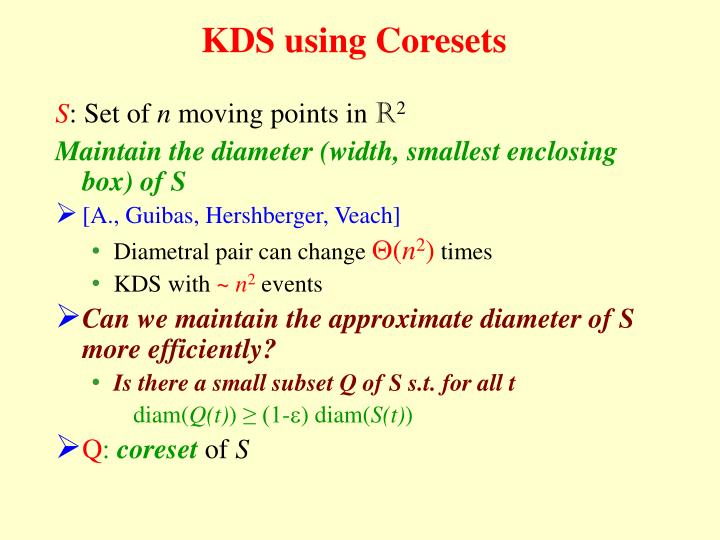 KDS using Coresets