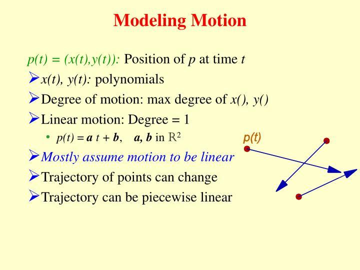 Modeling Motion