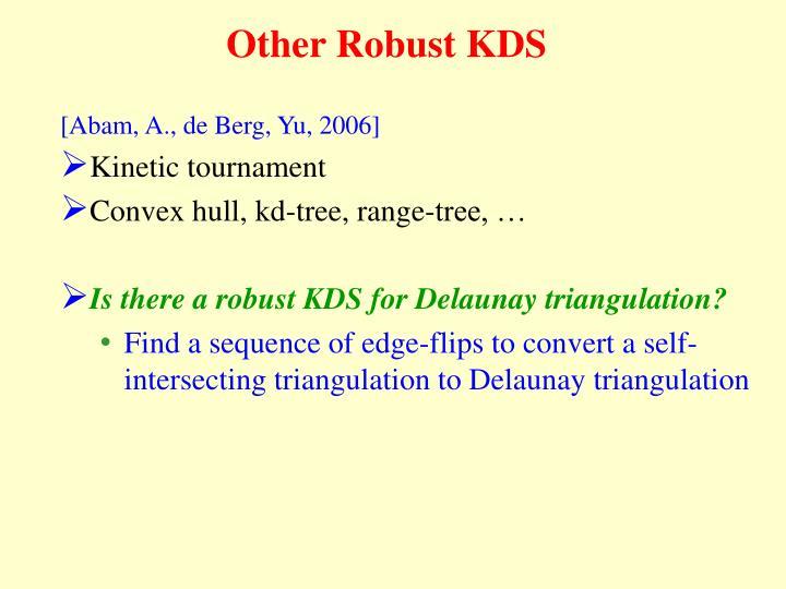 Other Robust KDS